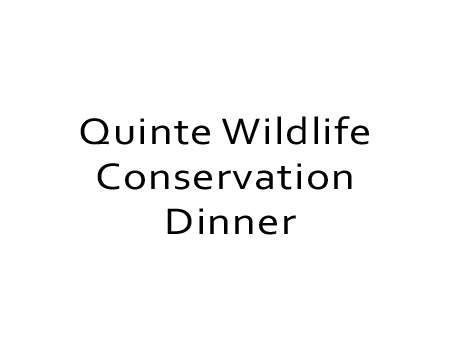 Quinte Wildlife Conservation Dinner
